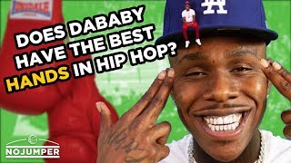 Does DaBaby Have The Best Hands in Hip Hop?