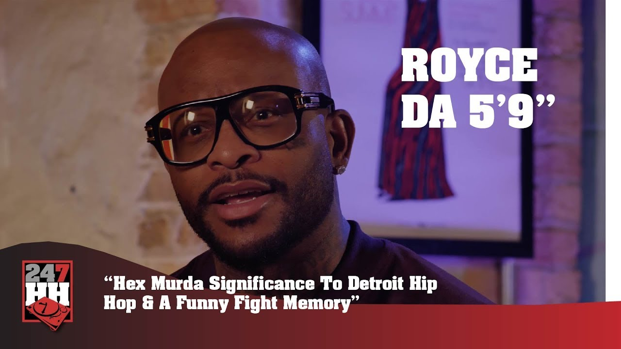 838855b7711f Royce Da 5 9   - Hex Murda Significance To Detroit Hip Hop   A Funny Fight  Memory