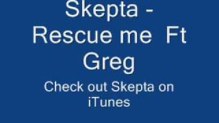 Skepta - Rescue Me (HQ)