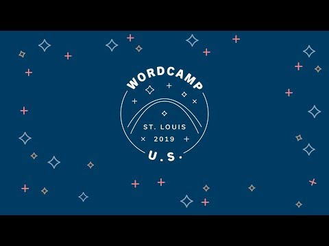 WordCamp US 2019 - State of the Word