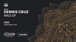 Dennis Cruz - MAD - Original Mix