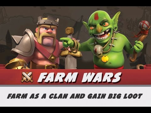 CLASH OF CLANS  ::  FARMING WARS UPDATE IDEA :: LOOT FOR FARMERS
