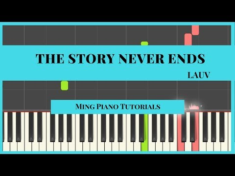 The Story Never Ends - Lauv (Free MIDI & SHEET Music) Piano Cover Tutorial )Ming Piano Tutorials)