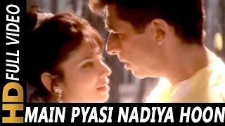 Main Pyasi Nadiya Hoon | Suresh Wadkar, Sadhana Sargam | Hasti 1993 Songs | Naseeruddin Shah, Varsha