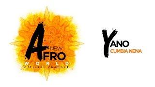 Yano - Cumbia Nena