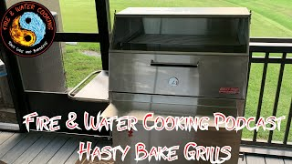 Fire & Water Cooking Podcast - My Guest Nick Parsons of Hasty Bake Charcoal Grills
