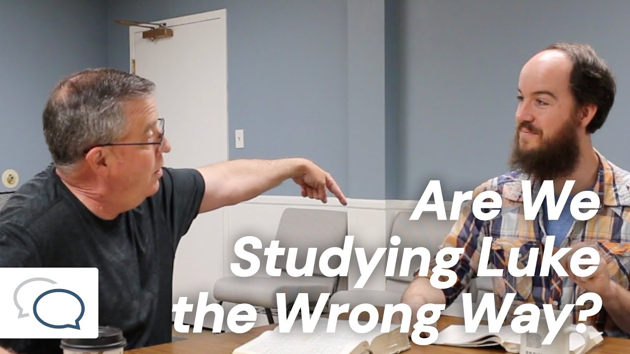 Are We Studying Luke the Wrong Way?