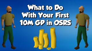 What to Do With Your First 10M GP in OSRS