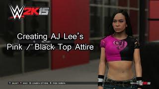 WWE 2K15 (PS4) AJ Lee'nin Pembe / Siyah Üst Kıyafetleri Oluşturma
