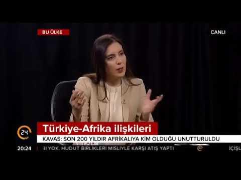 Belkıs Kılıçkaya ile Bu Ülke, Ahmet Kavas, Türkiye Afrika İlişkileri
