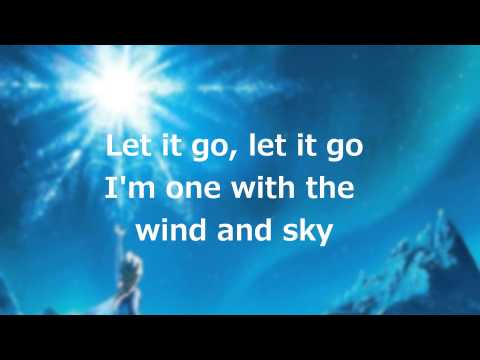 Lyrics: Let it Go Full Song  Idina Menzel