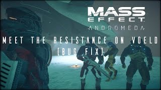 Mass Effect AndromedaMeet the resistance on Voeld