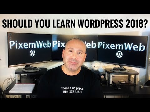 Should You Learn WordPress in 2018? Tips from a WP Freelancer