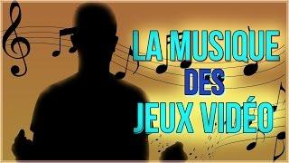 La musique et les Jeux Video - Les JV c'est quoi? #5