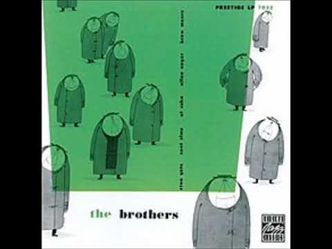 Stan Getz, Zoot Sims, Al Cohn, Allen Eager, Brew Moore  - The Brothers  ( Full Album )