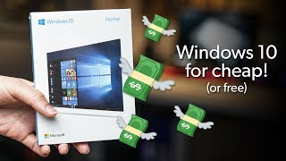 How to get Windows 10 cheap (or even for free!)