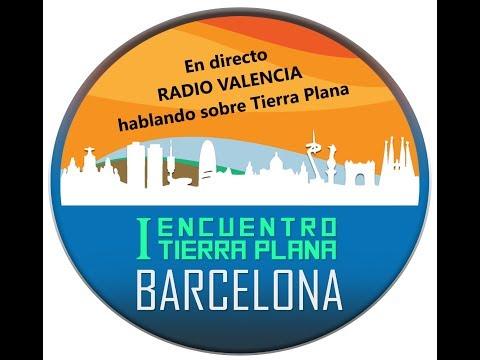 En directo, Radio Valencia para hablar sobre el Encuentro Tierra Plana Barcelona,