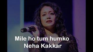 Mile Ho Tum| Neha Kakkar | Whats app Video Status | Yash Dadhaniya
