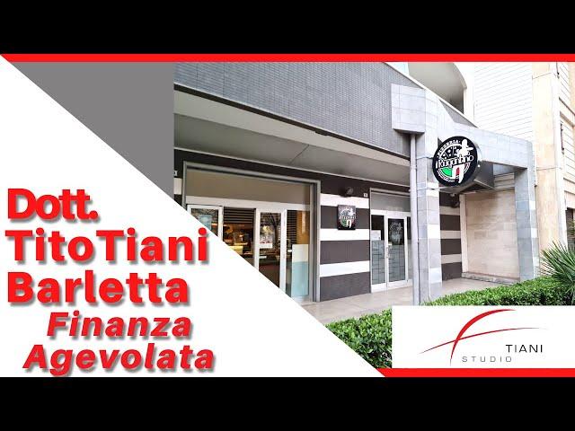 COMMERCIALISTA BARLETTA TITO TIANI - FINANZA AGEVOLATA STUDIO TIANI - IL RUGANTINO