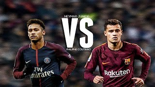 Neymar Jr Vs Philippe Coutinho ● Crazy Dribblings & Goals ● 2018 HD