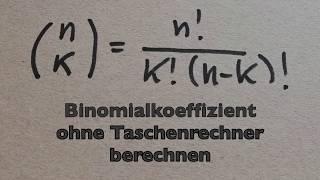 Binomialkoeffizient ohne Taschenrechner berechnen ll Mathe, Physik und Statistik by MaPhyX