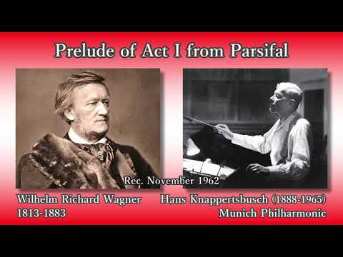 Wagner: Parsifal Prelude (Act I), Knappertsbusch & MPhil (1962) ワーグナー パルジファル第1幕前奏曲 クナッパーツブッシュ