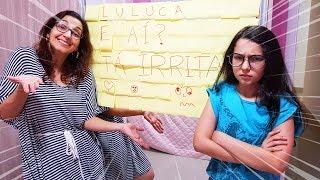 UM DIA INTEIRO IRRITANDO A LULUCA | Luluca