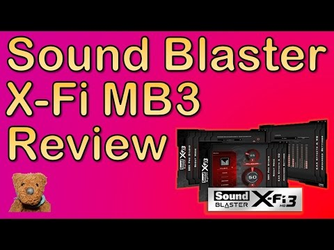 Sound Blaster X-Fi MB3 Review
