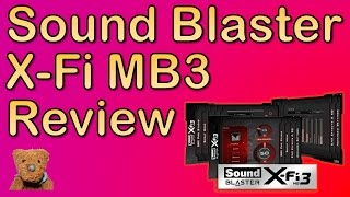 Sound Blaster X-Fi MB3 Review