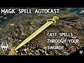 MAGIC SPELL AUTO CAST: Amazing Weapon/Spell Mod!!- Xbox Modded Skyrim Mod Showcase
