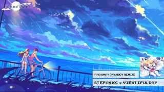 Far Away (Vau Boy Remix) - Stefan KC & viewtifulday