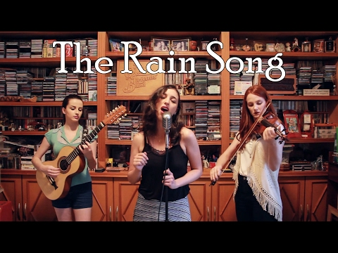 The Rain Song (Jimmy Page / Robert Plant)