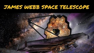 James Webb Space Telescope Update and Overview