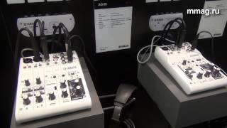 mmag.ru: Musikmesse 2015 - Yamaha AG 03 и Yamaha AG 06 - новые компактные USB-микшеры