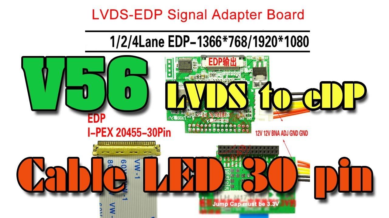 V56 TV board và cáp test LED 30 pin LVDS to eDP t v56 a8 t v56 03
