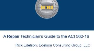 a repair technician s guide to the aci 562 16