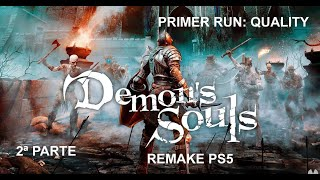 Demon´s Souls Remake. Primer run: Quality (2ª parte, PS5)