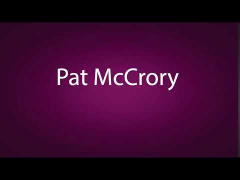 How to pronounce Pat McCrory