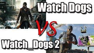 Watch Dogs 2 vs Watch Dogs (Общее сравнение)