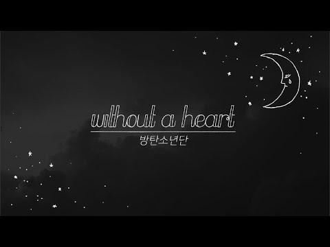 BTS (방탄소년단) - Without a Heart (심장이 없어) Lyrics (Han, Rom, Eng)