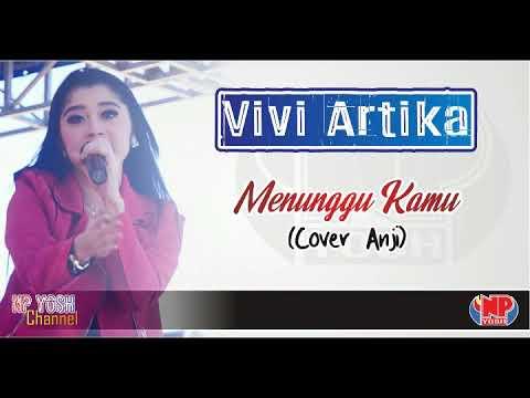 MENUNGGU KAMU (Cover Anji) - VIVI ARTIKA