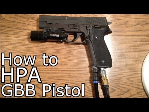 How To Properly HPA Your GBB Pistol! - DIY