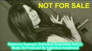 Reamonn - Supergirl (Kallinikos Anesthesia Remix) mp3