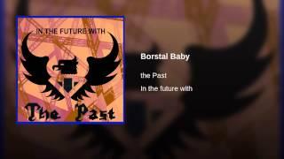 Borstal Baby