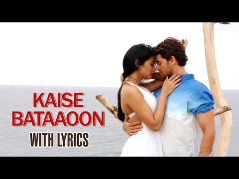 Kaise Bataaoon  Full Song With Lyrics  3G
