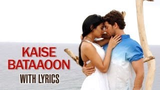 Kaise Bataaoon - Full Song With Lyrics - 3G