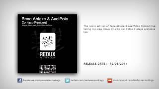 Rene Ablaze & AxelPolo - Contact (Mike van Fabio & Araya Remix)