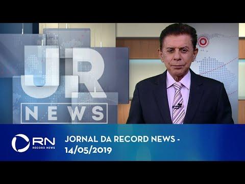 Jornal da Record News com Heródoto Barbeiro - 14/05/2019