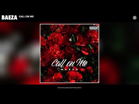 Baeza - Call On Me (Audio)