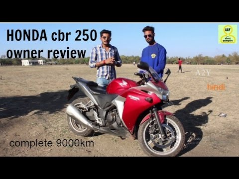 honda cbr 250 owner review ||complete 9000km|